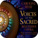 Voices of the Sacred Sacred Music to Elevate your Spirit, Personally S